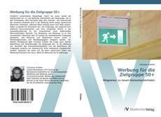 Bookcover of Werbung für die  Zielgruppe 50+