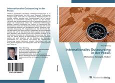 Bookcover of Internationales Outsourcing in der Praxis