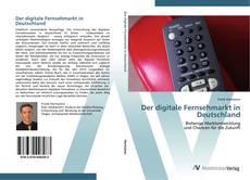 Capa do livro de Der digitale Fernsehmarkt in Deutschland