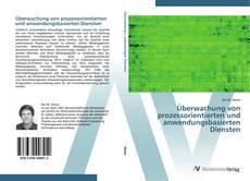 Capa do livro de Überwachung von prozessorientierten und anwendungsbasierten Diensten