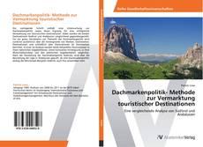 Couverture de Dachmarkenpolitik- Methode zur Vermarktung touristischer Destinationen