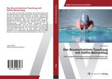 Buchcover von Der Brustschwimm-Tauchzug mit Delfin-Beinschlag