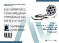 Buchcover von Feminism in the Films of New German Cinema/Comedy