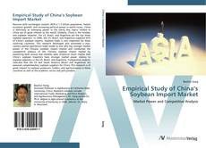 Bookcover of Empirical Study of China's Soybean Import Market