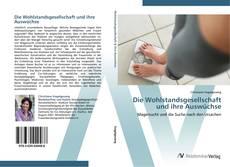 Buchcover von Die Wohlstandsgesellschaft und ihre Auswüchse