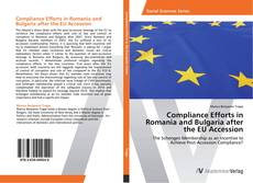 Compliance Efforts in Romania and Bulgaria after the EU Accession kitap kapağı