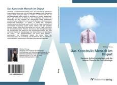 Buchcover von Das Konstrukt Mensch im Disput
