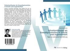 Capa do livro de Schattentheater als Gewaltprävention in Schule und Jugendarbeit