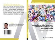 Buchcover von Methodische Überlegungen zur Wortschatzarbeit im Lateinunterricht
