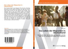 Buchcover von Das Leben der Migranten in Deutschland
