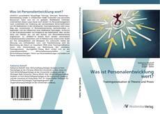 Buchcover von Was ist Personalentwicklung wert?