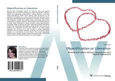 Capa do livro de Objectification or Liberation
