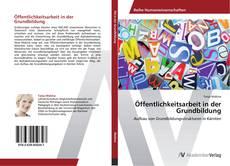 Borítókép a  Öffentlichkeitsarbeit in der Grundbildung - hoz