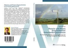 Portada del libro de Theorie und Praxis diagnostischer Entscheidungsprozesse