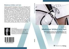 Bookcover of Mediziner bilden sich fort