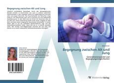 Buchcover von Begegnung zwischen Alt und Jung