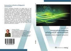 Bookcover of Innovative Inhalte erfolgreich vermarkten