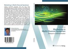 Bookcover of Marketing in  Multi-Channel-Systemen
