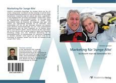 Buchcover von Marketing für 'Junge Alte'