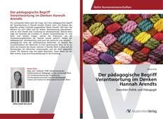 Buchcover von Der pädagogische Begriff Verantwortung im Denken Hannah Arendts
