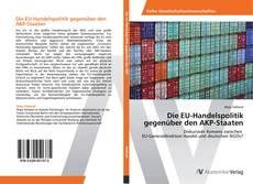 Обложка Die EU-Handelspolitik gegenüber den AKP-Staaten