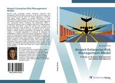 Bookcover of Airport Enterprise Risk Management Model