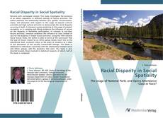 Bookcover of Racial Disparity in Social Spatiality