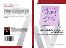 Bookcover of Glück als Erfolgsfaktor in Unternehmen