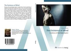 Bookcover of The Existence of Mind
