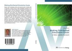 Bookcover of Making Distributed Simulation Easier