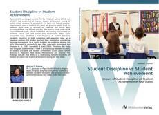 Bookcover of Student Discipline vs Student Achievement