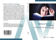 Bookcover of Reflexive Thinking in Pedagogy
