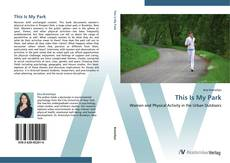 Bookcover of This Is My Park