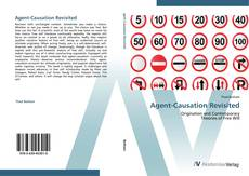 Bookcover of Agent-Causation Revisited