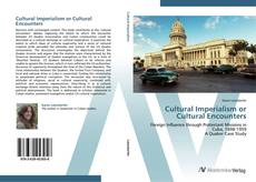 Cultural Imperialism or Cultural Encounters kitap kapağı