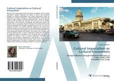 Copertina di Cultural Imperialism or Cultural Encounters
