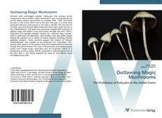Capa do livro de Outlawing Magic Mushrooms
