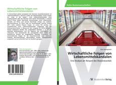 Buchcover von Wirtschaftliche Folgen von Lebensmittelskandalen