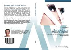 Bookcover of Damaged Men,  Desiring Women
