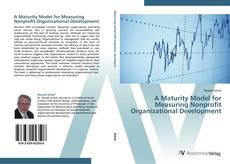 Обложка A Maturity Model for Measuring Nonprofit Organizational Development