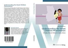 Capa do livro de Understanding the Street Children Phenomenon