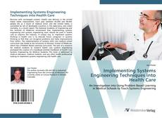 Bookcover of Implementing Systems Engineering Techniques into Health Care