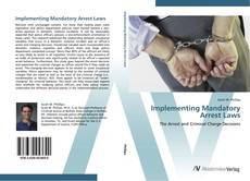 Bookcover of Implementing Mandatory Arrest Laws
