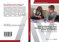 Capa do livro de Was SchülerInnen dazu bewegt, ihre Hausübungen (nicht) zu erledigen
