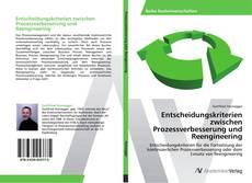 Entscheidungskriterien zwischen Prozessverbesserung und Reengineering kitap kapağı