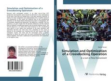 Bookcover of Simulation and Optimization of a Crossdocking Operation