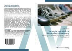 Обложка Sport als betriebliche Gesundheitsförderung