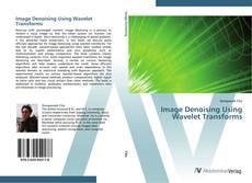 Borítókép a  Image Denoising Using Wavelet Transforms - hoz