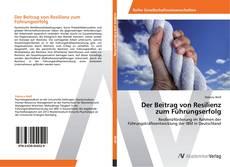 Buchcover von Der Beitrag von Resilienz zum Führungserfolg