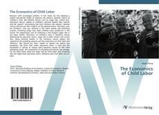 Bookcover of The Economics  of Child Labor